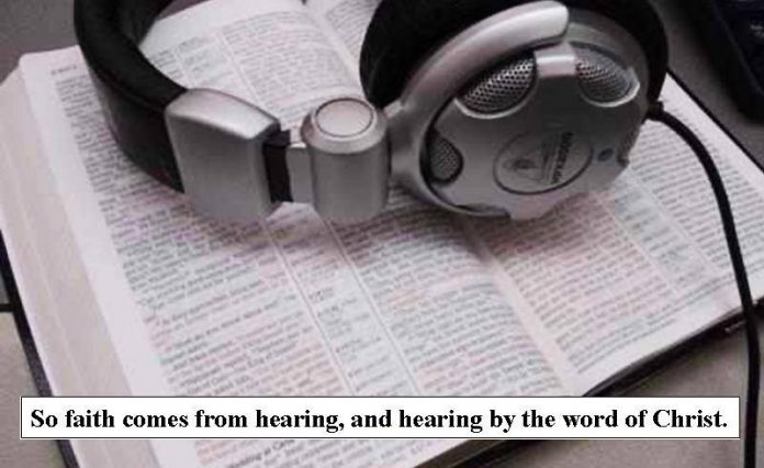 WORD FOR TODAY:   Faith Comes By Hearing